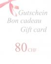 Gift Voucher 80 CHF